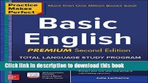 Read Book Practice Makes Perfect Basic English, Second Edition: (Beginner) 250 Exercises + 40