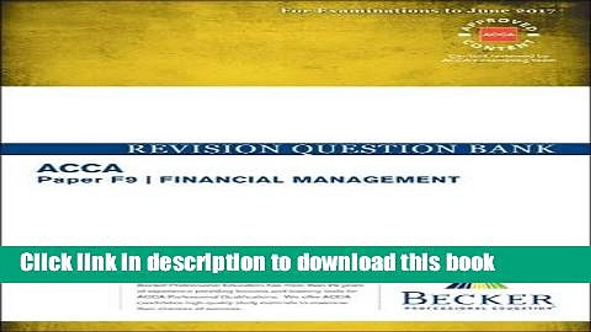 Download ACCA Approved - F9 Financial Management: Revision Question Bank  (September 2016 to June