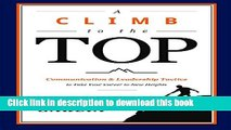 Read Books A Climb to the Top: Communication   Leadership Tactics to Take Your Career to New