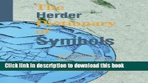 Read The Herder Dictionary of Symbols: Symbols from Art, Archaeology, Mythology, Literature, and