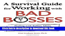 Read A Survival Guide for Working with Bad Bosses: Dealing with Bullies, Idiots, Back-Stabbers,