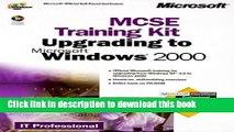 Read MCSE Training Kit Upgrading to Microsoft Windows 2000: MCSE Training for Exam 70-222 Ebook