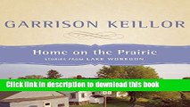 Read Book Home on the Prairie: Stories from Lake Wobegon Ebook PDF
