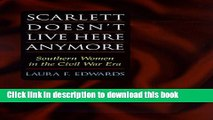 Read Scarlett Doesn t Live Here Anymore Ebook Free