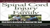 Read Books Spinal Cord Injury and the Family: A New Guide (The Harvard University Press Family