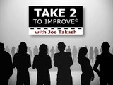 Take 2 to Improve - Positively Influence People Within 30 seconds