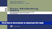 Read User Modeling 2003: 9th International Conference, UM 2003, Johnstown, PA, USA, June 22-26,