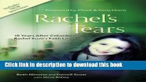 Read Rachel s Tears: 10th Anniversary Edition: The Spiritual Journey of Columbine Martyr Rachel