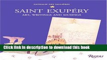 Read Saint-Exupery: Art, Writings, and Musings Ebook Free