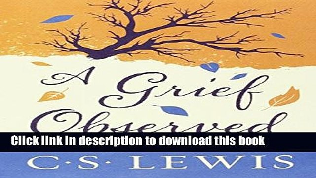 [Read PDF] A Grief Observed  Read Online