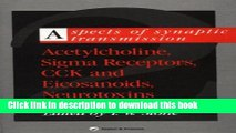 [PDF]  Aspects of Synaptic Transmission: Acetylcholine, Sigma Receptors, CCK   Elcosanoids,
