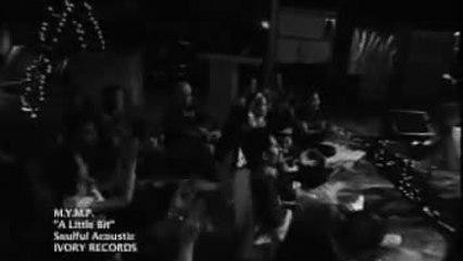 MYMP - A Little Bit (Official Music Video)