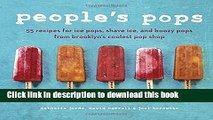 Download People s Pops: 55 Recipes for Ice Pops, Shave Ice, and Boozy Pops from Brooklyn s Coolest