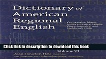 Read Book Dictionary of American Regional English, Volume VI: Contrastive Maps, Index to Entry