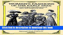 """Read Women s Fashions of the Early 1900s: An Unabridged Republication of """"New York Fashions, 1909"""""""