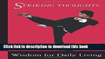 [PDF] Bruce Lee Striking Thoughts: Bruce Lee s Wisdom for Daily Living (Bruce Lee Library)  Full