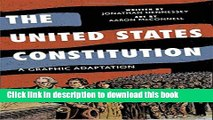 Read Book The United States Constitution: A Graphic Adaptation PDF Free