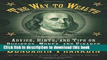 Read The Way to Wealth: Advice, Hints, and Tips on Business, Money, and Finance Ebook Free