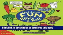 Download Nutrition Fun with Brocc   Roll, 2nd edition: A hands-on activity guide filled with