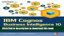 Download IBM Cognos Business Intelligence 10: The Official Guide  PDF Free