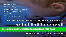 Read Understanding Childhood Hearing Loss: Whole Family Approaches to Living and Thriving (Whole
