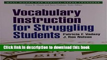 Read Book Vocabulary Instruction for Struggling Students (What Works for Special-Needs Learners)