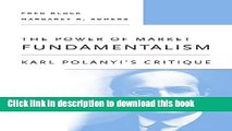 Read Books The Power of Market Fundamentalism: Karl Polanyi s Critique E-Book Free