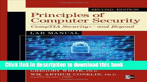 Download Principles of Computer Security CompTIA Security+ and Beyond Lab Manual, Second Edition