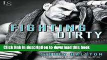 Download Fighting Dirty: Worth the Fight Series Ebook Free