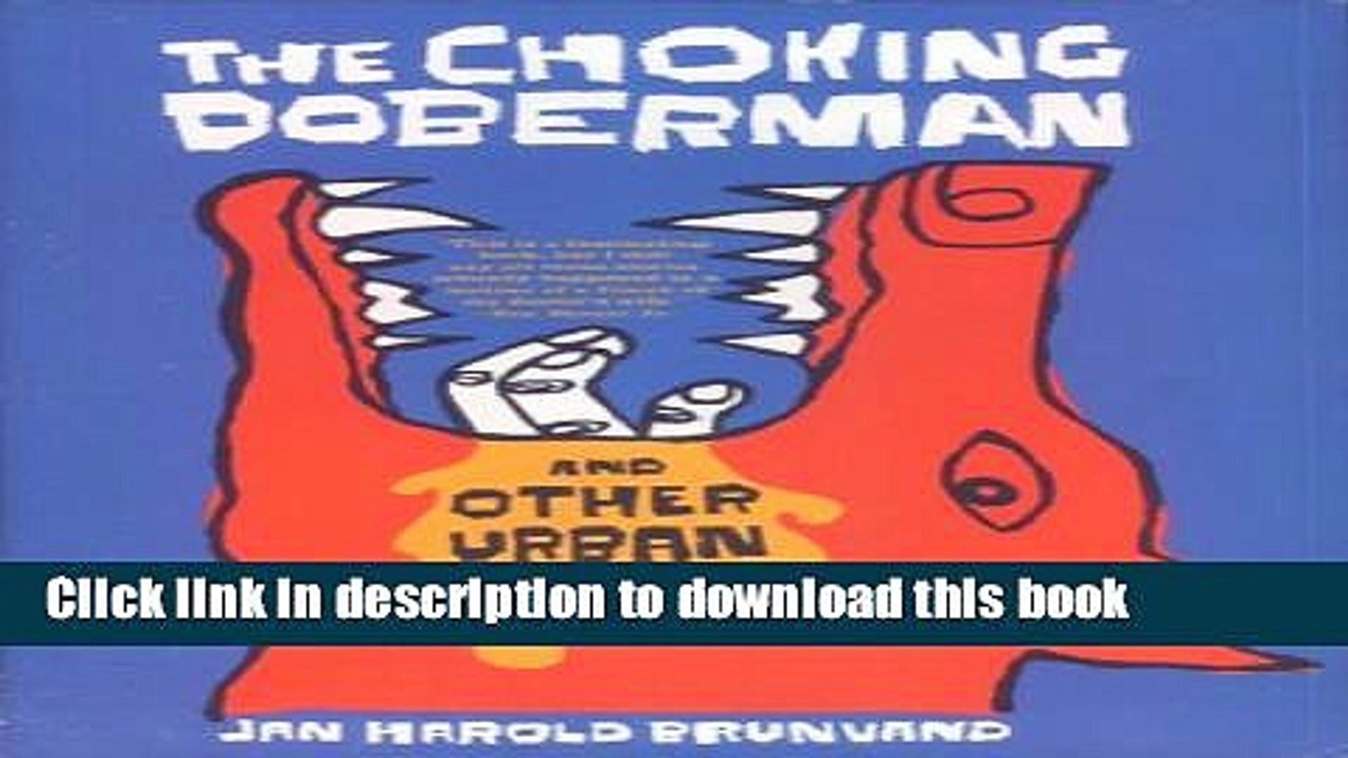 Read The Choking Doberman: And Other Urban Legends: And Other