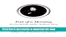 Read Poet of a Morning: Herman Melville and the Redburn Poem, and the complete poem, Redburn: