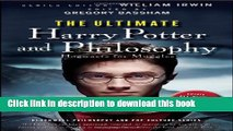 [Read PDF] The Ultimate Harry Potter and Philosophy: Hogwarts for Muggles  Read Online