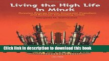 Read Books Living the High Life in Minsk: Russian Energy Rents, Domestic Populism and Belarus