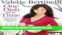 Read One Dish at a Time: Delicious Recipes and Stories from My Italian-American Childhood and