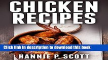 Read Chicken Recipes (Easy Chicken Recipes): Delicious and Easy Chicken Recipes (Baked Chicken,