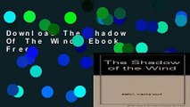 Download The Shadow Of The Wind  Ebook Free