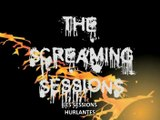 [ITW] The Screaming Sessions - VOSTFR (KuRiSuToFu)