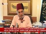 Kadir Mısıroğlu ile Gündeme Dair 24 Temmuz 2016