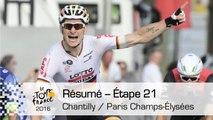 Résumé - Étape 21 (Chantilly / Paris Champs-Élysées) - Tour de France 2016