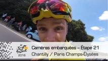 Onboard camera / Caméra embarquée - Étape 21  - Tour de France 2016