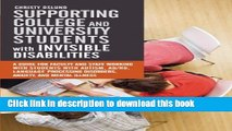 Read Supporting College and University Students with Invisible Disabilities: A Guide for Faculty