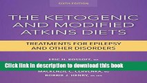 Read The Ketogenic and Modified Atkins Diets: Treatments for Epilepsy and Other Disorders Ebook Free