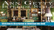 Read Ann Getty: Interior Style  Ebook Free