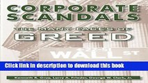 Read Books Corporate Scandals, The Many Faces of Greed: The Great Heist, Financial Bubbles, and