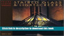 Download Frank Lloyd Wright s Stained Glass   Lightscreens PDF Free