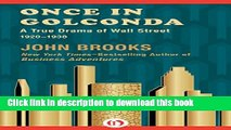 Read Books Once in Golconda: A True Drama of Wall Street 1920-1938 E-Book Free