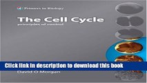 [Download] The Cell Cycle: Principles of Control (Primers in Biology) (Primers in Biology) [PDF]