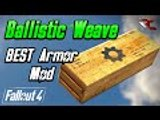Fallout 4   How to Get BALLISTIC WEAVE Armor Mod! (Best Armor Mods in Fallout 4)