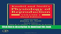 Download Knobil and Neill s Physiology of Reproduction, Third Edition Free Books