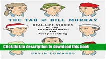 Download The Tao of Bill Murray: Real-Life Stories of Joy, Enlightenment, and Party Crashing PDF